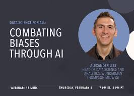 Data Science for All: Combating Biases with AI featuring Alex Liss ...