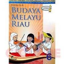 Buku budaya melayu riau bab 2 pdf 5833 downloads. Jual Buku Bmr Budaya Melayu Riau Sd Sekolah Dasar Kelas 6 Kota Dumai Giovare Shop Tokopedia