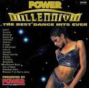 Power Millenium: The Best Dance Hits Ever, Vol. 1