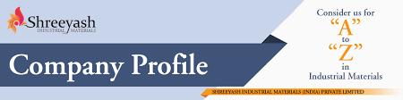 Company Profile – Shreeyash Industrial Materials
