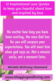 Blogging And Living 12 Inspirational Love Quotes To Help You