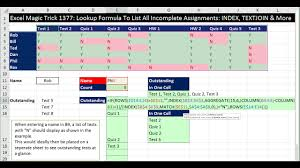 Excel Assignments Excel Magic Trick 1377 Lookup Formula To List All Incomplete Assignments Index Textjoin More