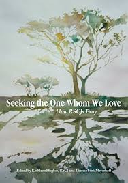 Amazon.co.jp: Seeking the One Whom We Love: How RSCJs Pray ...