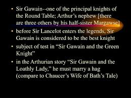 sir gawain one of the prinl knights of the round table arthur s nephew
