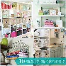 10 Easy and Creative Shelving Organization Ideas for your Home. I really  like 3 of the bookshelf ideas.