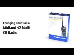 Midland Radio Frequency Chart Changing Frequency Bands On A Midland Alan 42 Multi Cb Radio