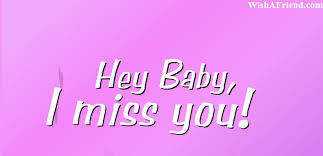 hey baby i miss you missing you gifs