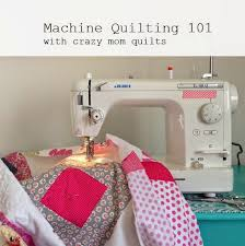 crazy mom quilts: Machine Quilting 101:Introduction & Machine Quilting 101:Introduction Adamdwight.com