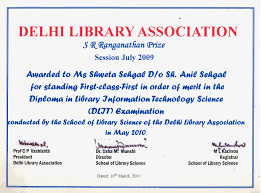 school awards bluebells school international  by delhi library association for standing 1st class in order of merit in the diploma in library information technology science examination in 2009