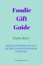 Mobile Foodie Survival Kit Foodie Gift Guide Under 30 Trial And Eater