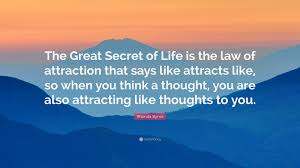"Laws Of Life Quotes Rhonda Byrne Quote ""The Great Secret of Life is the law of 50"