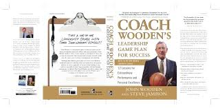 Coach Wooden's Leadership Game Plan For Success Coach Woodens Leadership Game Plan for Success Dairyproducts 38