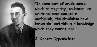 Oppenheimer Quotes Gorgeous J Robert Oppenheimer Famous Quotes 48 Collection Of Inspiring