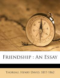 friendship an essay henry david thoreau  friendship an essay henry david 1817 1862 thoreau 9781246861990 com books