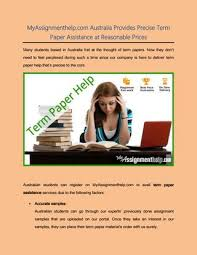 myassignmenthelp com provides precise term paper  myassignmenthelp com provides precise term paper assistance at reasonable prices many students based in fret at the thought of term