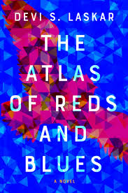 Devi Designs Llc The Atlas Of Reds And Blues By Devi S Laskar Book Review