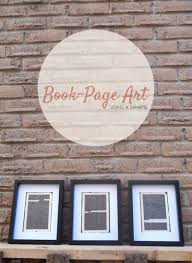 on wall art old picture frames with diy turn old book pages into artwork