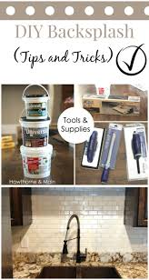 Diy Tile Kitchen Backsplash 25 Best Ideas About Kitchen Backsplash Diy On Pinterest Diy