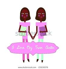 I Love My Twin Sister Quotes Delectable Twin Sister Birthday Cards With Twins I Love My Twin Sister Happy