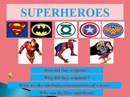 Characteristics Of A Superhero Characteristics Of A Superhero Motavera Com