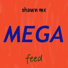 shawn mx MEGA feed