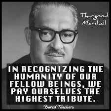 Thurgood Marshall Quotes Cool 48 Powerful Quotes To Celebrate Black History Month Bored Teachers