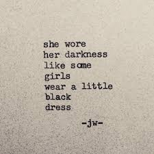 Beautiful Girl In Black Dress Quotes