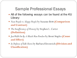an organizational approach using various patterns of essay  sample professional essays all of the following essays can be found at the ku library