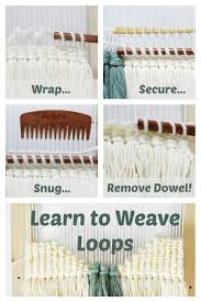 loops are a wonderfully versatile technique for rigid heddle looms and tapestry work learn this and other techniques in diy woven art