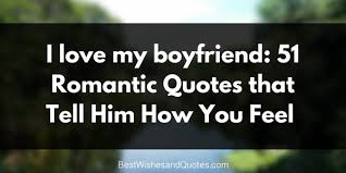 I Love Him Quotes Interesting I Love You My Boyfriend' 48 Best Romantic Quotes