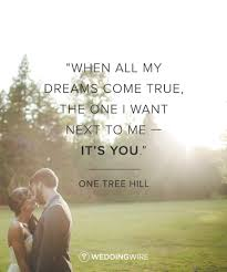 My Dreams Quotes Best of 24 Romantic TV Show Love Quotes When All My Dreams Come True The