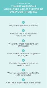 best ideas about interview questions to ask job 7 smart questions you should ask at the end of every job interview