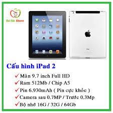 Máy Tính Bảng iPad 2 - 16G/ 32G/ 64Gb (Wifi + 3G) - Zin Đẹp 99% - Tặng đầy  đủ phụ kiện - Màn 9.7 inch - Ram 512Mb / A5 - Điện Thoại - Máy Tính Bảng