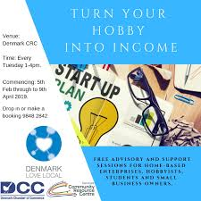 What Is Your Hobbies Turn Your Hobbies Into Income Denmark Community Resource Centre