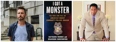 Authors of the Gripping Exposé About America's Most Corrupt Police Squad  Host Panel Discussion with Attorney Ivan Bates - IssueWire