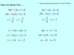 solve quadratic equations by factoring