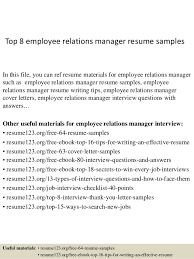 Top 8 employee relations manager resume samples In this file, you can ref  resume materials ...