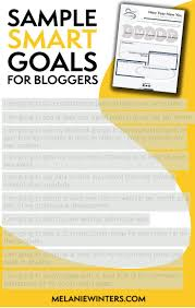 best ideas about smart specific measurable team at pixel loon we ve created a goal setting packet that s for you to and use for my fellow bloggers check out the list below for some