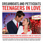 Dreamboats & Petticoats: Teenagers in Love