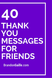Quotes Thanking A Friend