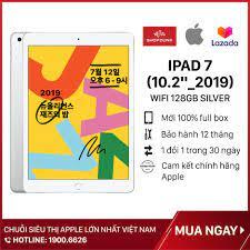 Bán [SHOCK] [SĂN VOUCHER 300K] Máy Tính Bảng Apple iPad Gen 7 (2019), Màn  hình 10.2 inch , Wifi 128GB, RAM 3GB, Hàng Chính Hãng Apple, Mới 100% full  box, Nguyên Seal,