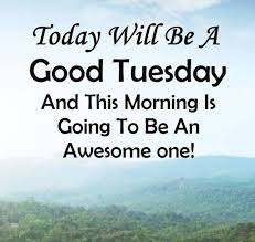 Happy Tuesday Quotes And Images Tuesday Morning Sayings Interesting Happy Inspirational Quotes