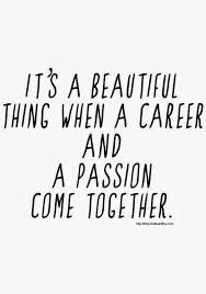 passion career a beautiful thing
