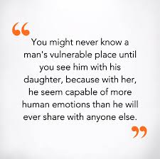 32 Best Father Daughter Quotes And Sayings Quotes Dad Quotes