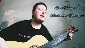 Ivan Wernli - Luna Tucumana - Atahualpa Yupanqui [ Versión 2020 ] - YouTube
