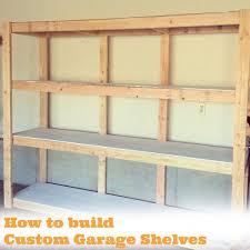 how to build custom garage shelves how to make wooden for a garage diy