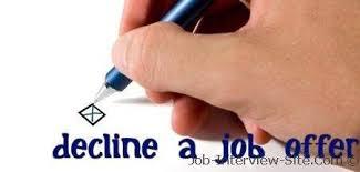 Decline An Offer Declining A Job Offer How To Decline A Job Offer