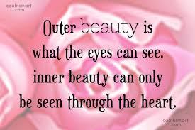 External Beauty Quotes Best of Quotes About Inner And Outer 24 Quotes