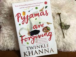 Pyjamas are Forgiving by Twinkle Khanna [Review]
