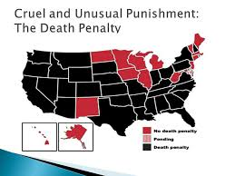 cruel and unusual punishment the death penalty ppt  1 cruel and unusual punishment the death penalty